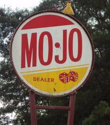 Rare MO-JO Sign
