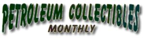 Petroleum Collectibles Monthly magazine